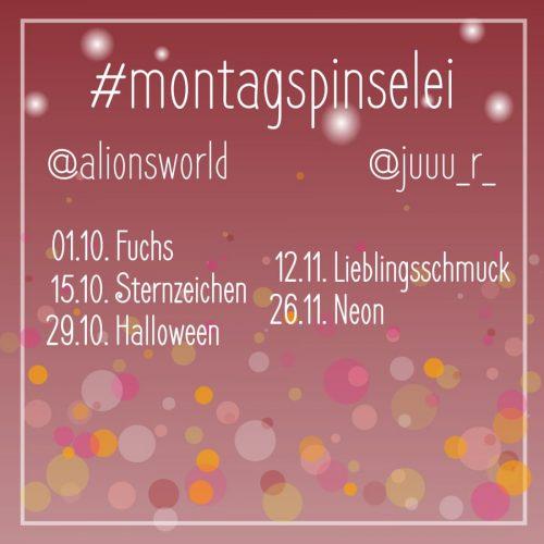Montagspinselei-Oktober-November